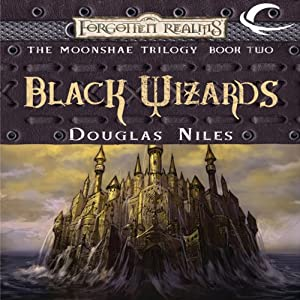Black Wizards: Forgotten Realms: Moonshae Trilogy, Book 2 | [Douglas Niles]