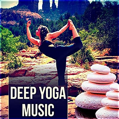 Deep Yoga Music - Spa, Surya Namaskar, Asana Positions, Meditation and Relaxation Music, Wellness
