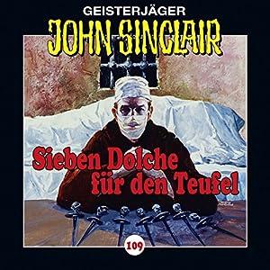 Sieben Dolche für den Teufel - Teil 1 (John Sinclair 109) Hörspiel