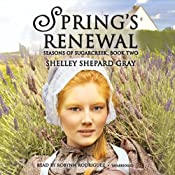 Spring's Renewal: Seasons of Sugarcreek, Book Two | Shelley Shepard Gray