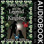 Patty Gayle and the Legend of Kingsley | Cynthia P. Willow