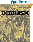 Obelisk - A History