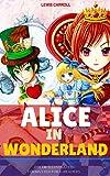 Alice in Wonderland: Color Illustrated, Formatted for E-Readers (Unabridged Version)