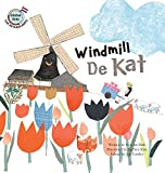 img - for Windmill de Kat: Netherlands (Global Kids Storybooks) book / textbook / text book