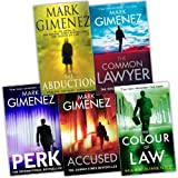 Mark Gimenez 5 Books Collection Pack Set (The Abduction, The Perk, The Colour of Law, The Common Lawyer, Accused)by Mark Gimenez