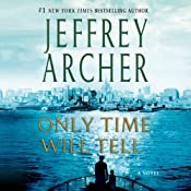 Only Time Will Tell: The Clifton Chronicles, Book 1 | Jeffrey Archer