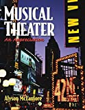 Musical Theater: An Appreciation