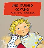 img - for  No quiero comer! (Cuc  series) (Spanish Edition) book / textbook / text book