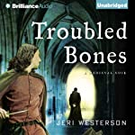 Troubled Bones: A Crispin Guest Medieval Noir, Book 4 (       UNABRIDGED) by Jeri Westerson Narrated by Michael Page