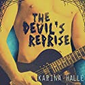 The Devil's Reprise (       UNABRIDGED) by Karina Halle Narrated by Lillian Claire