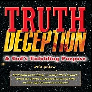 Truth, Deception & God's Unfolding Purpose Audiobook