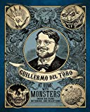 img - for Guillermo del Toro: At Home with Monsters: Inside His Films, Notebooks, and Collections book / textbook / text book