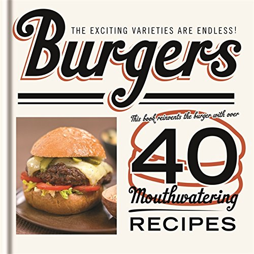 Burgers: The Exciting Varieties Are Endless!