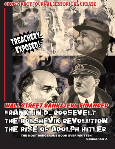 Wall Street Banksters Financed Roosevelt, Bolshevik Revolution and Rise of Adolph Hitler: The Most Dangerous Book Ever Written PDF