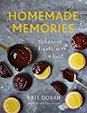 Kate Doran Homemade Memories: Childhood Treats With A Twist