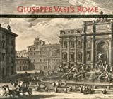 img - for Giuseppe Vasi's Rome: Lasting Impressions from the Age of the Grand Tour book / textbook / text book