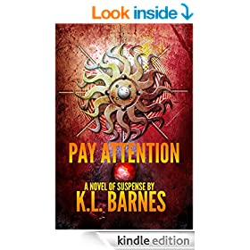 Pay Attention: A Novel of Mystery and Suspense (Maeve Tidewell Pay Series Book 1)