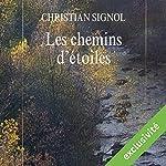 Les chemins d'étoiles (Mes romans de l'enfance 2) | Christian Signol