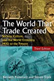 img - for The World That Trade Created: Society, Culture, and the World Economy, 1400 to the Present book / textbook / text book