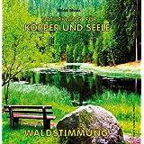 """Waldstimmung (ohne Musik) - Naturkl�nge f�r K�rper und Seele - Naturger�usche f�r Entspannung Meditation und Wellnessvon """"Atina-Audio"""""""