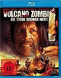 Volcano Zombies – Die Toten brennen nicht [Blu-ray]