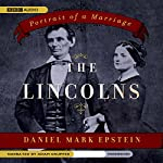 The Lincolns: Portrait of a Marriage | Daniel Mark Epstein
