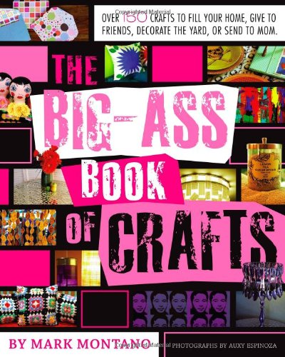 The Bigass Book of Crafts