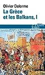 La Gr�ce et les Balkans (Tome 1)