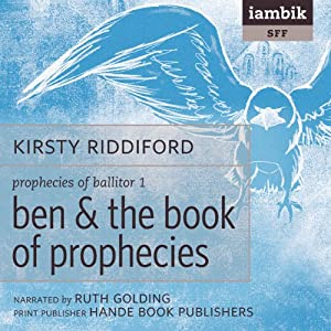 Ben & the Book of Prophecies Audiobook