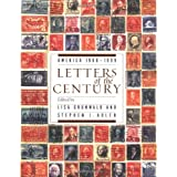 Letters of the Century: America 1900-1999 ~ Lisa Grunwald
