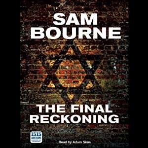 The Final Reckoning | [Sam Bourne]