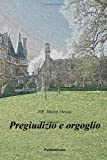 img - for Pregiudizio E Orgoglio (Italian Edition) book / textbook / text book