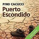 Puerto Escondido Hörbuch von Pino Cacucci Gesprochen von: Jacopo Venturiero