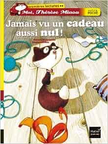 Jamais Vu UN Cadeau Aussi Nul ! (French Edition): Gerard Moncomble