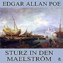 Sturz in den Maelström (       ungekürzt) von Edgar Allan Poe Gesprochen von: Thomas Gehringer