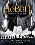 Official Movie Guide (The Hobbit: The...