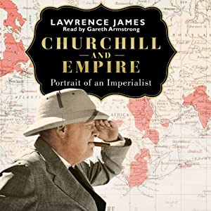 Churchill and Empire Audiobook