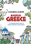 Coloring Europe: Magical Greece: A Co...