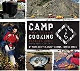 img - for Camp Cooking: The Black Feather Guide: Eating Well in the Wild book / textbook / text book
