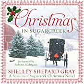 Christmas in Sugarcreek: A Christmas Seasons of Sugarcreek Novel | [Shelley Shepard Gray]