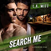 Search Me: Cover Me, Book 3 | L.A. Witt