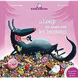 Mamie Poule raconte, tome 12  : Le loup qui aimait trop les bonbons