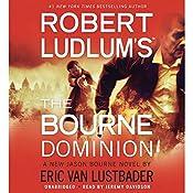 Robert Ludlum's (TM) The Bourne Dominion | Robert Ludlum, Eric Van Lustbader