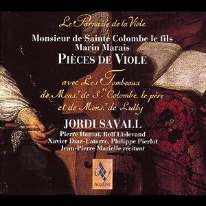 La Parnasse de la Viole - Works by Sainte Colombe le fils and Marais Jordi