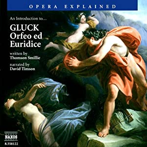 Orfeo ed Euridice: Opera Explained | [Thomson Smillie]