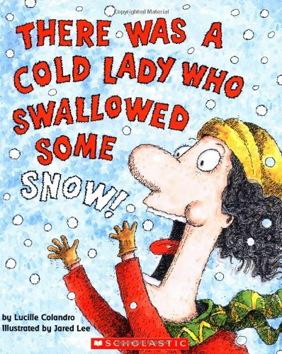There Was a Cold Lady Who Swallowed Some Snow! PDF