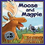 Moose and Magpie | Bettina Restrepo