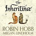 The Inheritance Hörbuch von Robin Hobb Gesprochen von: Saskia Butler