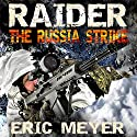 Raider Black Ops: The Russia Strike Audiobook by Eric Meyer Narrated by Neal Arango