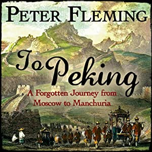 To Peking | [Peter Fleming]